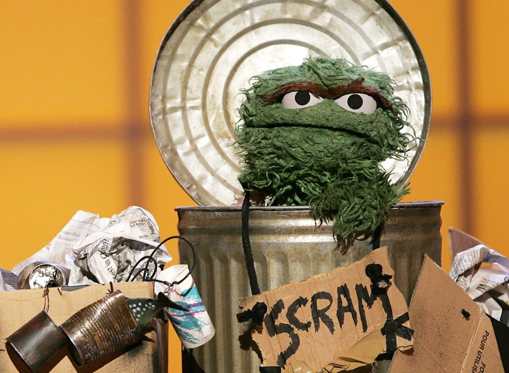 """Oscar the Grouch says """"Scram"""""""
